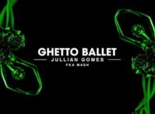 Jullian Gomes - Ghetto Ballet ft. Fka Mash mp3 download free