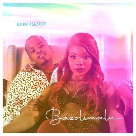 Kid Tini – Bazolimala ft. LaSauce mp3 download free