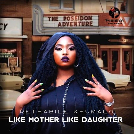 Rethabile Khumalo – Like Mother Like Daughter ft. Vigro Deep mp3 download free