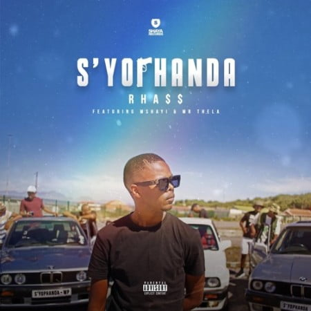 Rhass – S'yophanda ft. Mshayi & Mr Thela mp3 download free