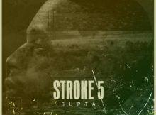 SUPTA - Stroke 5 (Original Mix) mp3 download free