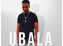 Themba N - Ubala ft. DJ Micks mp3 download free