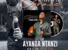 Ayanda Ntanzi – According to Grace Album zip mp3 download free 2020