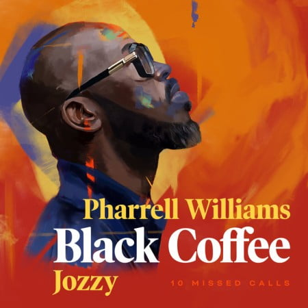 Black Coffee - 10 Missed Calls ft. Pharrell Williams & Jozzy mp3 download free