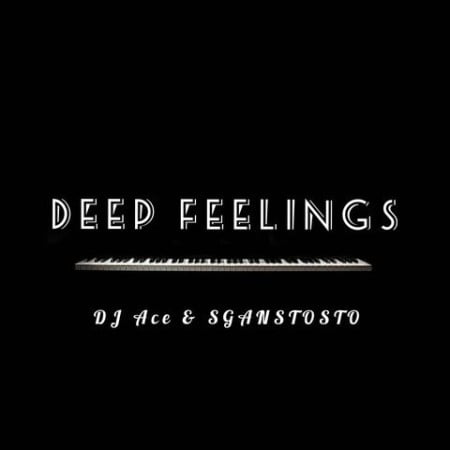 DJ Ace & Sgantsotso - Deep Feelings mp3 download free