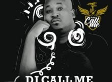 DJ Call Me – O Fihlile ft. Prince Benza, Brian Msemza mp3 download free