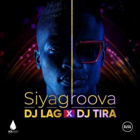 DJ Lag & DJ Tira - Siyagroova mp3 download free