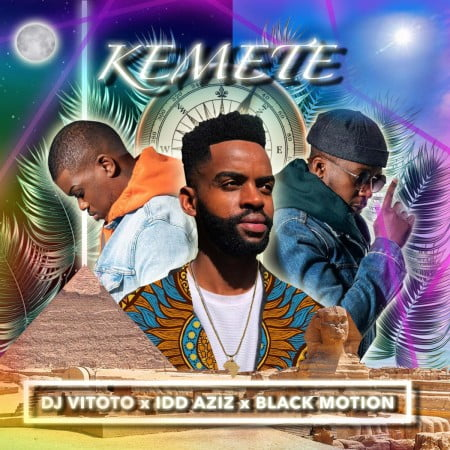 DJ Vitoto – Kemete ft. Idd Aziz & Black Motion mp3 download free