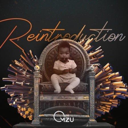 Dj Mzu - ReIntroduction EP zip mp3 download free 2020