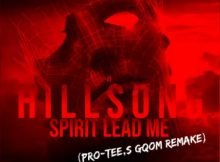Hillsong United – Spirit Lead Me (Pro Tee Gqom Remix) song mp3 download free remake