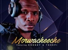 Morwacheeche - Malibongwe ft. Rodney & Tshepi mp3 download free