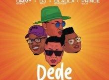 Ommy Dimpoz – Dede ft. DJ Tira, Dladla Mshunqisi & Prince Bulo mp3 download free