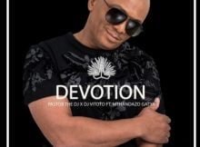 PastorTheDJ – Devotion ft. DJ Vitoto & Mthandazo Gatya mp3 download free