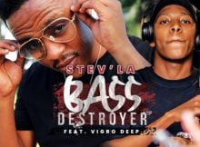 Stev'la - Bass Destroyer ft. Vigro Deep mp3 download free