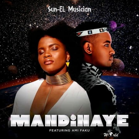 Sun-EL Musician - Mandinaye ft. Ami Faku mp3 download free