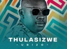 Thulasizwe - Ubizo Album zip mp3 download free