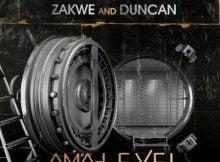 Zakwe & Duncan - Ama-Level Ft. Assessa & Just Bheki mp3 download free