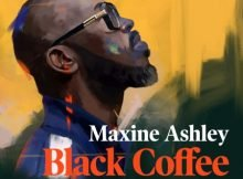 Black Coffee - You Need Me ft. Maxine Ashley & Sun-EL Musician mp3 download free