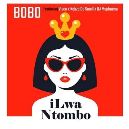 Bobo - iLwa Ntombo ft. Visca, Kabza De Small & Dj Maphorisa mp3 download free