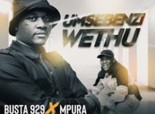 Busta 929 & Mpura – Umsebenzi Wethu ft. Zuma, Mr JazziQ, Lady Du & Reece Madlisa mp3 download free