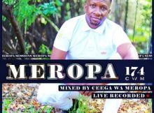 Ceega Wa Meropa 174 Mix (Festive Edition) mp3 download free