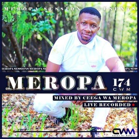 Ceega Wa Meropa 174 Mix (Festive Edition) mp3 download free