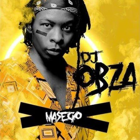 DJ Obza - Masego Album zip mp3 download free 2020