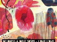 DJ Qness & Dele Sosimi – L'owe L'owe EP zip mp3 download free