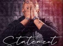 Gaba Cannal – Statements Album zip mp3 download free 2020