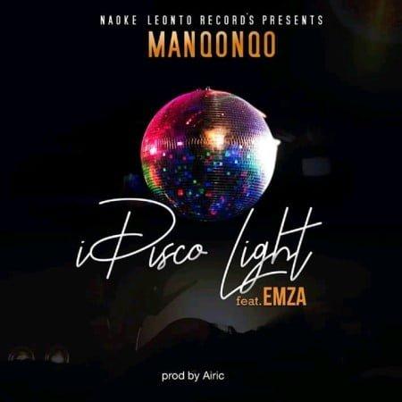 Manqonqo - I Disco Light ft. Emza mp3 download free