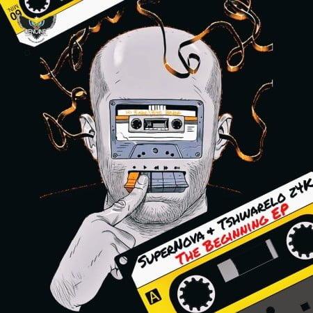 Super Nova & Tshwarelo z4K - The Beginning EP zip mp3 download free 2020