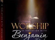 Benjamin Dube – Ngiyakuthanda (Worship in Isolation) mp3 download free