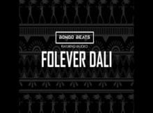 Bongo Beats – Folever Dali ft. Unjoko mp3 download free