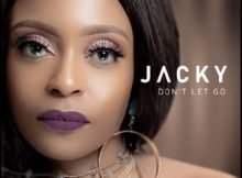 Jacky – Don't Let Go ft. DJ Obza mp3 download free
