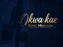 King Monada – Okwa Kae ft. Dr Rackzen mp3 download free