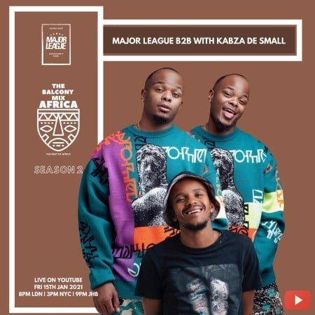 Major League & Kabza De Small – Amapiano Live Balcony Mix B2B (S2 EP2) mp3 download free season 2 episode 2 2021