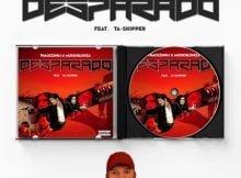 ThackzinDJ & Musichlonza – Desparado ft. TaSkipper mp3 download free