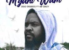 Zero Degrees – M'gani Wam' ft. AB Crazy mp3 download free