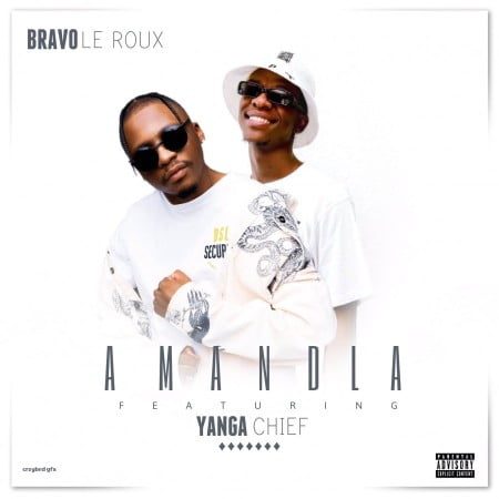 Bravo Le Roux – Amandla ft. Yanga Chief mp3 download free