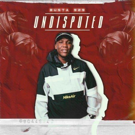 Busta 929 - Undisputed EP mp3 zip download album 2021