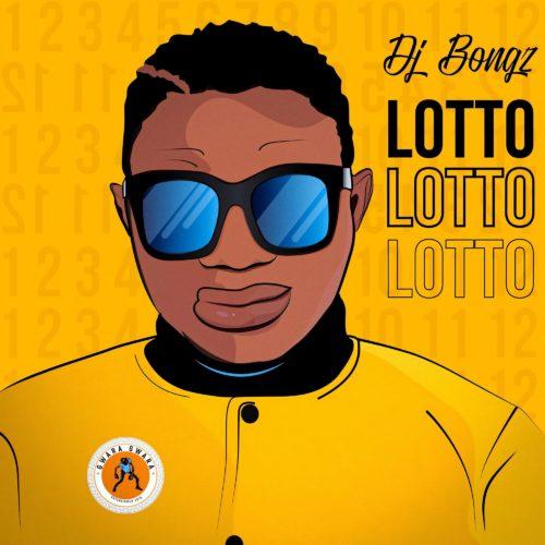 DJ Bongz – Lotto mp3 download free
