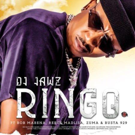 DJ Jawz – Ringo Ft. Bob Mabena, Reece Madlisa, Zuma & Busta 929 mp3 download free