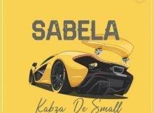 Kabza De Small – Sabela mp3 download free original mix full song