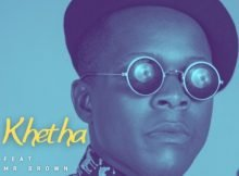 Khetha – Nkulunkulu Siza Ft. Mr Brown mp3 download free