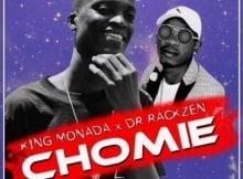 King Monada & Dr Rackzen - Chomie mp3 download free