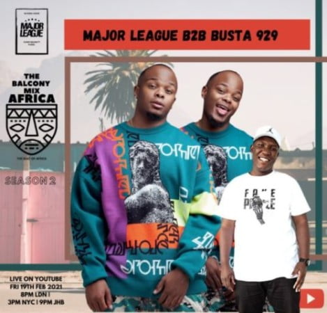 Major League & Busta 929 – Amapiano Live Balcony Mix B2B (S2 EP6) mp3 download free