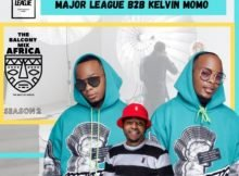 Major League & Kelvin Momo – Amapiano Live Balcony Mix B2B (S2 EP5) mp3 download free
