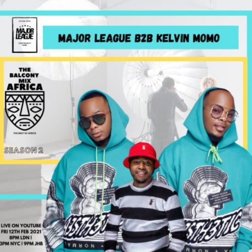 Major League & Kelvin Momo – Amapiano Live Balcony Mix B2B (S2 EP5) mp3 download free