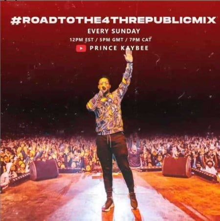 Prince Kaybee – Road To 4Th Republic Mix 3 mp3 download vol three