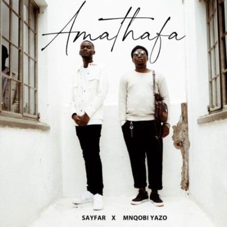 Sayfar & Mnqobi Yazo – Amathafa mp3 download free